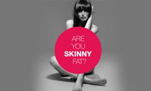 are-you-skinny-fat
